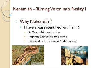 Nehemiah � Turning Vision into Reality I