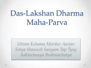 Das- Lakshan  Dharma  Maha-Parva