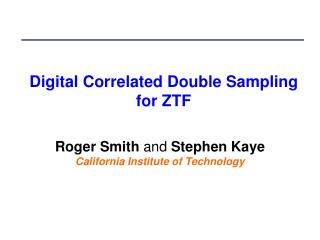 Digital Correlated Double Sampling for ZTF
