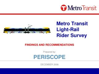 Metro Transit Light-Rail Rider Survey
