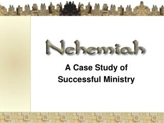 A Case Study of Successful Ministry