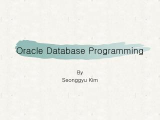 Oracle Database Programming