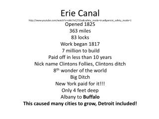Erie Canal http://www.youtube.com/watch?v=oMz7eCj732w&safety_mode=true&persist_safety_mode=1