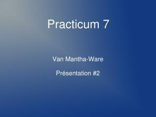 Practicum 7