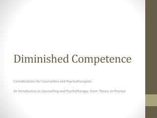 Diminished Competence