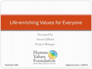 Life-enriching Values for Everyone