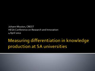 Measuring differentiation in knowledge production at SA universities