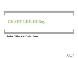 GRAFT LED Hi-Bay