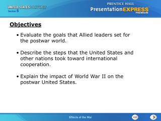 Evaluate the goals that Allied leaders set for the postwar world.
