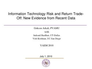 Information Technology Risk and Return Trade-Off: New Evidence from Recent Data