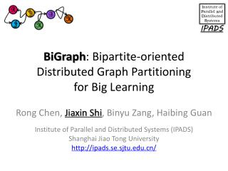 BiGraph : Bipartite-oriented Distributed Graph Partitioning  for  Big Learning