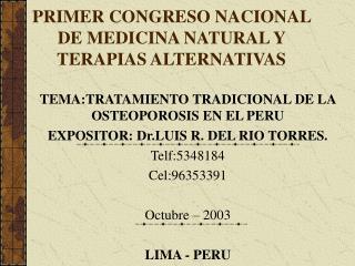 PRIMER CONGRESO NACIONAL DE MEDICINA NATURAL Y TERAPIAS ALTERNATIVAS