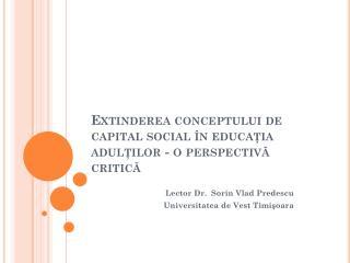 Extinderea conceptului de capital social în educaţia adulţilor - o perspectivă critică