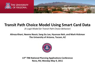 Transit Path Choice Model Using Smart Card Data (A  Logit  Model for Transit Path Choice Behavior)