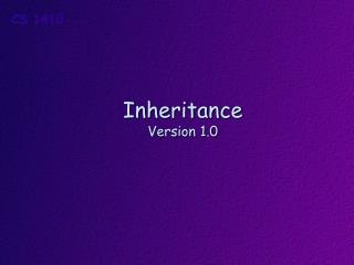Inheritance Version 1.0