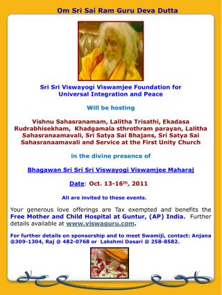 Sri  Sri Viswayogi Viswamjee  Foundation  for  Universal Integration and Peace Will be hosting