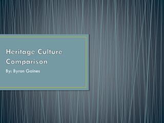 Heritage Culture Comparison