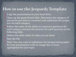 How to use the Jeopardy Template