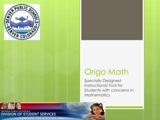 Origo  Math