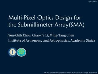 Multi-Pixel Optics Design for the  Submillimeter  Array(SMA)
