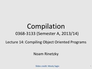Compilation   0368-3133 (Semester A, 2013/14)