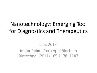 Nanotechnology : Emerging Tool for Diagnostics and Therapeutics