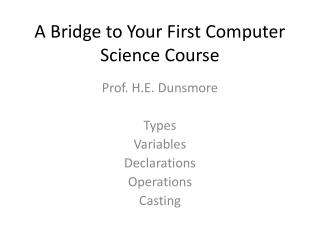 A Bridge to Your First Computer Science Course