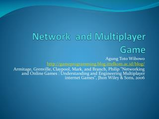 Network  and Multiplayer Game