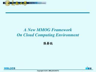 A New MMOG Framework  On Cloud Computing Environment