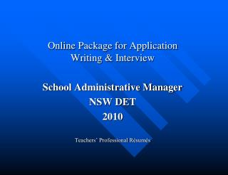 Online Package for Application Writing & Interview School Administrative Manager NSW DET 2010