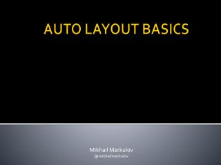AUTO LAYOUT BASICS
