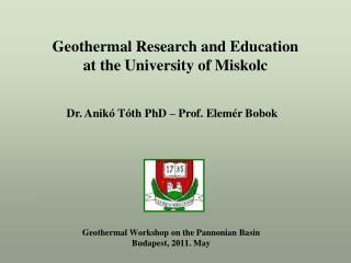 Geothermal Workshop on the Pannonian Basin Budapest, 2011. May