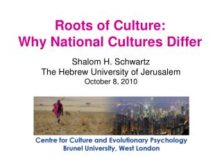 Roots of Culture:  Why  National Cultures Differ