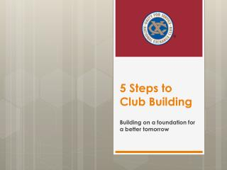 5 Steps to Club Building