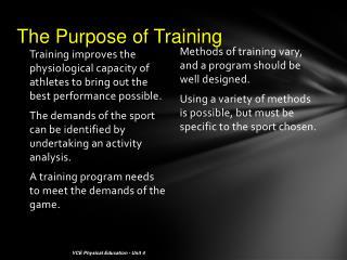 The Purpose of Training