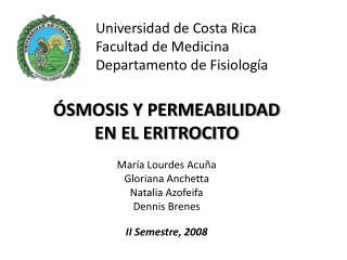 Universidad de Costa Rica Facultad de Medicina Departamento de ...