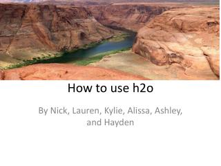 How to use h2o