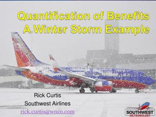Quantification of Benefits A Winter Storm Example