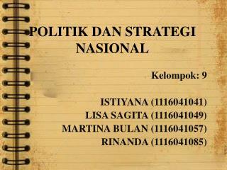 POLITIK DAN STRATEGI  NASIONAL