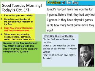Good Tuesday Morning! Today is Oct. 1 st !