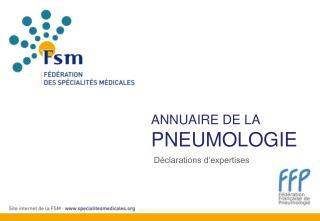 ANNUAIRE DE LA  Pneumologie