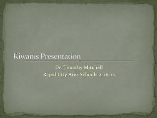 Kiwanis Presentation