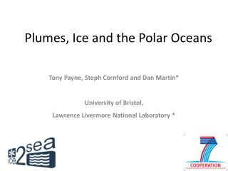 Plumes, Ice and the Polar Oceans