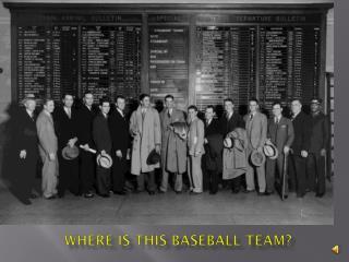 Where is this baseball team?