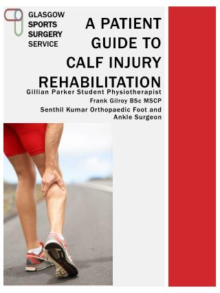 A patient guide to  CALF injury rehabilitation