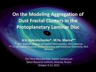 On  the Modeling Aggregation of Dust Fractal Clusters in the Protoplanetary Laminar Disc