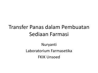 Transfer  Panas dalam Pembuatan Sediaan Farmasi