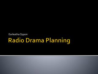 Radio Drama Planning