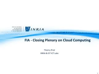 FIA -  Closing Plenary  on Cloud  Computing