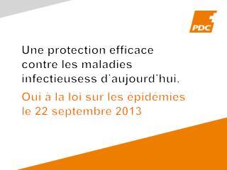 Une protection efficace contre  les  maladies infectieusess d�aujourd�hui .